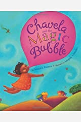 Chavela and the Magic Bubble Kindle Edition