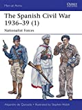 The Spanish Civil War 1936–39 (1): Nationalist Forces (Men-at-Arms)