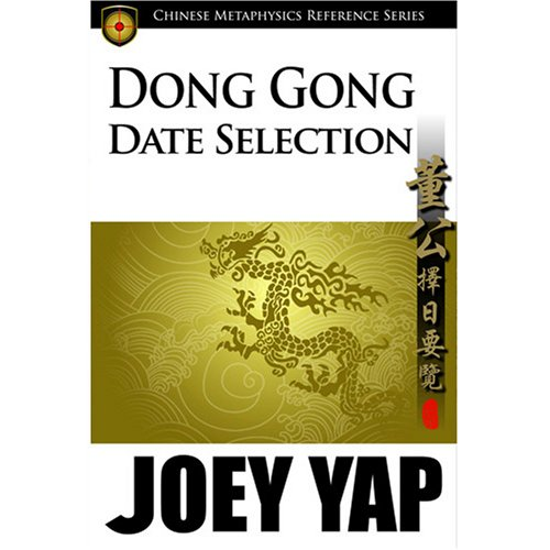 Dong Gong Date Selection - An essential reference text by JY Books Sdn Bhd