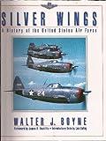 Silver Wings, Walter J. Boyne, 0671785370