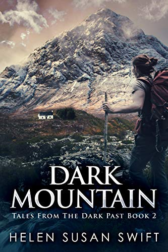 Dark Mountain: The Secret Of An Cailleach (Tales From The Dark Past Book 2)
