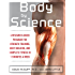 Body by Science: A Research Based Program to Get the Results You Want in 12 Minutes a Week (NTC Sports/Fitness)