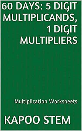 60 Multiplication Worksheets with 5-Digit Multiplicands, 1-Digit ...