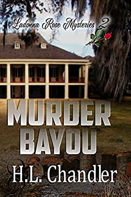 Murder Bayou (Ladonna Rose Mysteries Book 2)