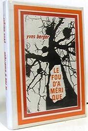 Le fou d'amérique de Berger