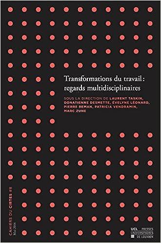 Lire un Transformations du travail : regards multidisciplinaires pdf epub