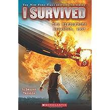 I Survived #13: I Survived the Hindenburg Disaster, 1937