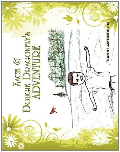 Download Zach & Dougie Dragonfly's Adventure PDF