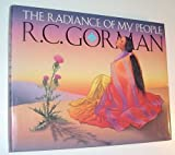 The Radiance of My People, R. C. Gorman, 0963327100