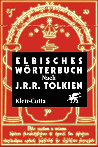 Elbisches Wörterbuch - Quenya und Sindarin Gebundenes Buch – März 2012 Wolfgang Krege Klett-Cotta 3608931856 Belletristik