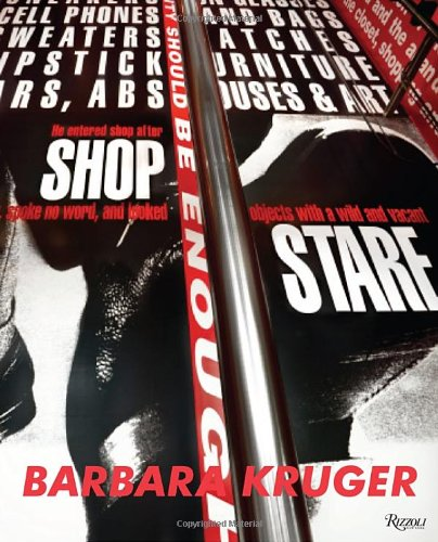 Barbara Kruger by Brand: Rizzoli