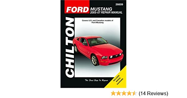 ford mustang 2005 2007 chilton s total car care repair manual rh amazon com 2004 Mustang 2010 Mustang