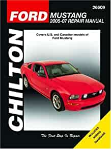 ford mustang 2005 2007 chilton s total car care repair manual rh amazon com 07 ford mustang owners manual 07 ford mustang owners manual