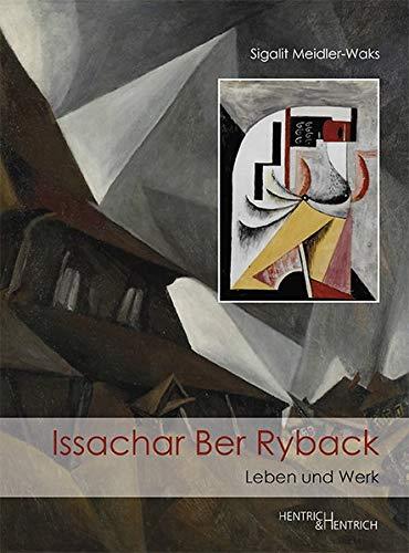 Issachar Ber Ryback: Leben und Werk