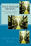 Text Psyche Mining, Ahsan Nabi Khan, 1482040751