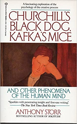 Churchills black dog kafkas mice and other phenomena of the churchills black dog kafkas mice and other phenomena of the human mind anthony storr 9780345365477 amazon books fandeluxe Images