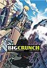 Big Crunch Tome 2 - De nouveaux héros par Gourrierec