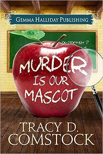 Ilmainen pdf-tiedostoja lataa iphone Murder Is Our Mascot (Schooled in Murder Book 1) B00SA2YAEW Suomeksi PDF iBook PDB