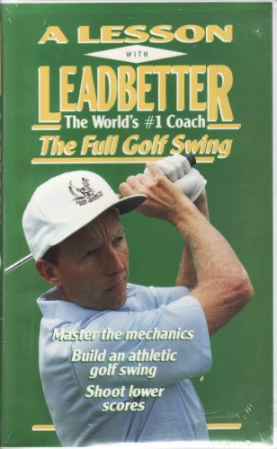 A Lesson With Leadbetter: The Full Golf Swing ()