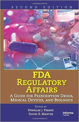 FDA regulatory affairs : a guide for prescription drugs, medical devices, and biologics