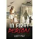 In First Person: A Breath Taking Personal Memoir (Holocaust Survivor Autobiography)