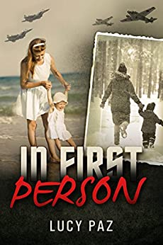 In First Person: A Breath Taking Personal Memoir (Holocaust Survivor Autobiography) by [Paz, Lucy]