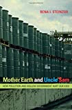 img - for Mother Earth and Uncle Sam: How Pollution and Hollow Government Hurt Our Kids book / textbook / text book