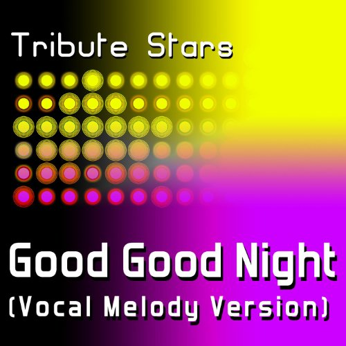 Roscoe Dash - Good Good Night (Vocal Melody Version)