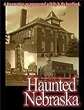 Haunted Nebraska