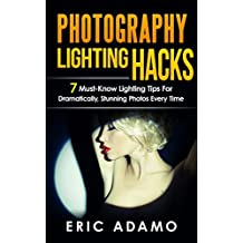 Photography: Photography Lighting Hacks: 7 Must Know Lighting Tips For Dramatically Stunning Photos..Every Time (photography lighting, portrait photography, ... photography, creativity, dlsr photography)