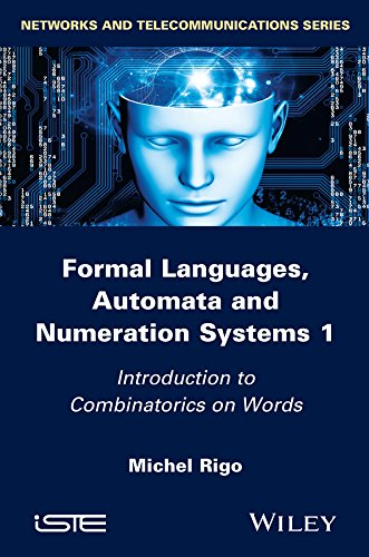 Download Formal Languages, Automata and Numeration Systems Pdf