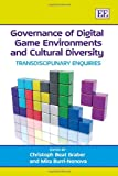 Governance of Digital Game Environments and Cultural Diversity, , 1848446837