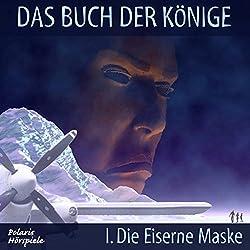 Die Eiserne Maske (Das Buch der Könige 1)