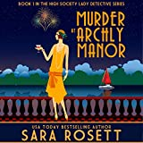 Murder at Archly Manor: High Society Lady Detective, Book 1
