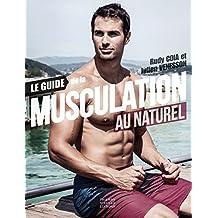 Guide de la musculation au naturel (Le)