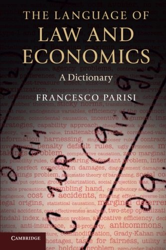 The Language of Law and Economics: A Dictionary by Cambridge University Press