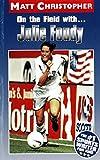 On the Field with ... Julie Foudy (Matt Christopher Sports Bio Bookshelf)