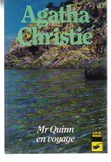 Mr Quinn en voyage, Christie, Agatha