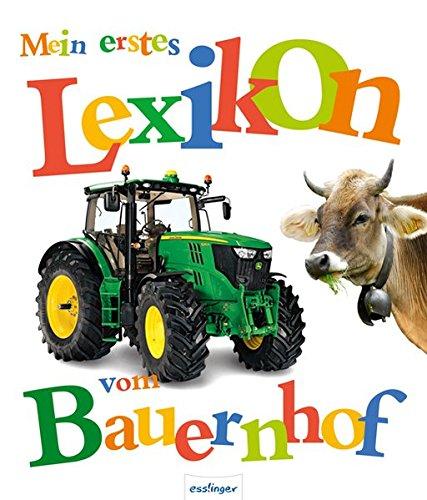 Mein erstes Lexikon vom Bauernhof