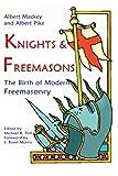 img - for Knights & Freemasons: The Birth of Modern Freemasonry book / textbook / text book