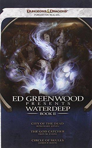 book cover of Ed Greenwood Presents Waterdeep, Book II
