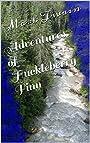 Adventures of Huckleberry Finn (Illustrated) (Tom Sawyer & Huckleberry Finn Series Book 2)