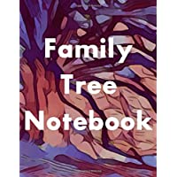 Family Tree Notebook: 7-Generation Genealogy Charts, 127 Ancestor Data Sheets, Tips and Ideas for Further Family…