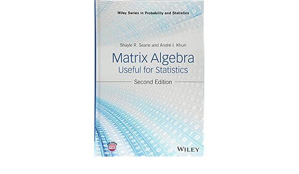 For statistics pdf algebra searle useful matrix