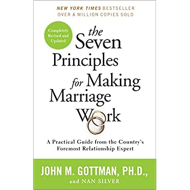 The-Seven-Principles-for-Making-Marriage-Work-A-Practical-Guide-from-the-Countrys-Foremost-Relationship-Expert