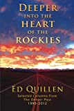 Deeper into the Heart of the Rockies: Selected columns from The Denver Post 1999-2012