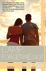 Camp Forget-Me-Not (Camp Boyfriend Book 3)