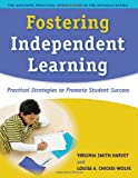 Fostering Independent Learning: Practical Strategies to Promote Student Success (The Guilford Practical Intervention in the Schools Series)