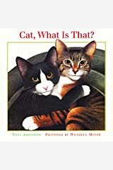 Cat, What Is That? Paperback