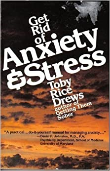 Book Get Rid of Anxiety and Stress by Toby R. Drews (1982-06-03)